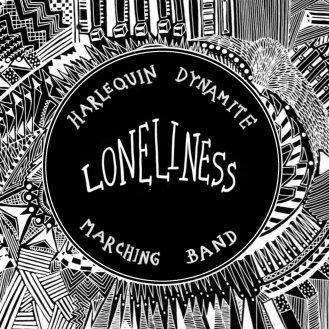 https://harlequindynamite.bandcamp.com/album/loneliness